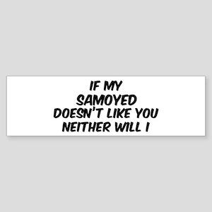 If my Samoyed Bumper Sticker