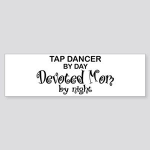 Tap Dance Devoted Mom Bumper Sticker