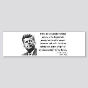 John F. Kennedy 6 Bumper Sticker