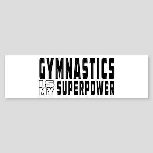 Gymnastics Is My Superpower Sticker (Bumper)