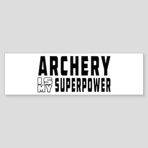 Archery Is My Superpower Sticker (Bumper)