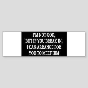 IM NOT GOD copy Bumper Sticker