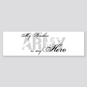 Brother is my Hero ARMY Bumper Sticker