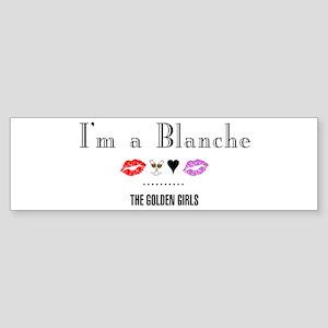 I'm A Blanche Sticker (Bumper)