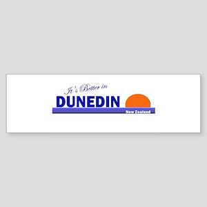 Its Better in Dunedin, New Ze Bumper Sticker