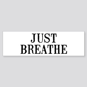 Just Breathe Sticker (Bumper)