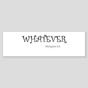 Whatever Bumper Sticker