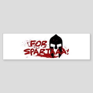 For Sparta! Bumper Sticker
