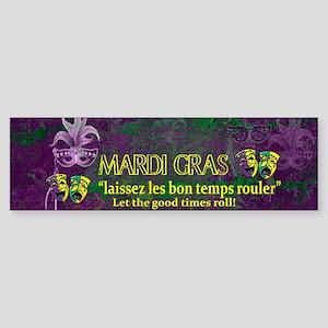 Mardi Gras Good Times Roll Bumper Sticker