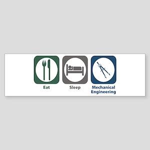 Eat Sleep Mechanical Engineering Bumper Sticker