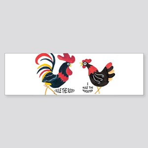 ROOSTER RULES HEN RULES Bumper Sticker