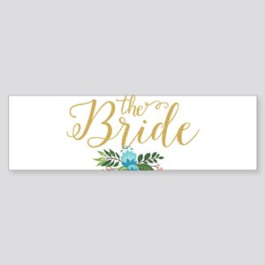 The Bride-Modern Text Design Gold G Bumper Sticker