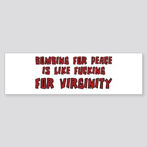 Bombing for Peace Sticker (Bumper)