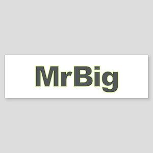 Mr. Big Bumper Sticker