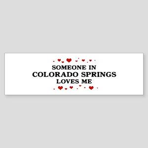 Loves Me in Colorado Springs Bumper Sticker