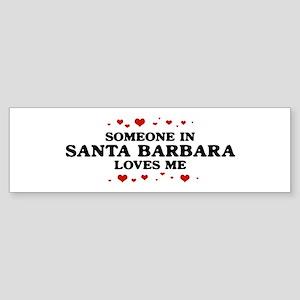 Loves Me in Santa Barbara Bumper Sticker