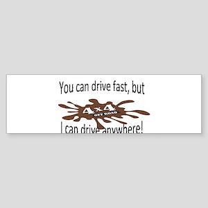 4x4 Drive anywhere! Bumper Sticker