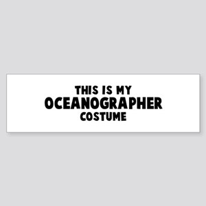 Oceanographer costume Bumper Sticker