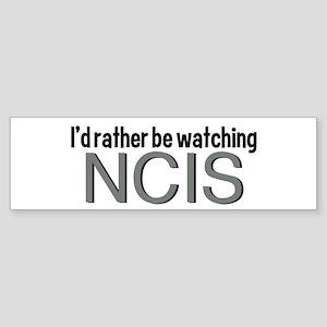 Rather Watch NCIS Sticker (Bumper)