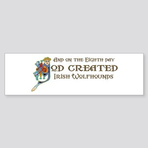 God Created Wolfhounds Bumper Sticker