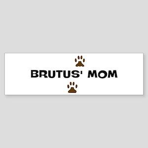 Brutus Mom Bumper Sticker