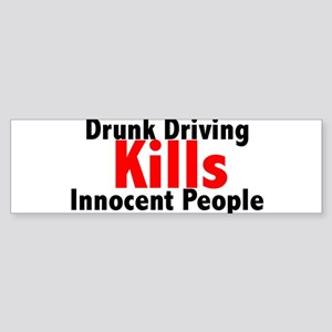 Drunk Driving Kills Bumper Sticker