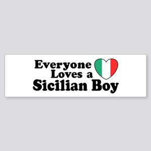 Everyone Loves a Sicilian Boy Bumper Sticker
