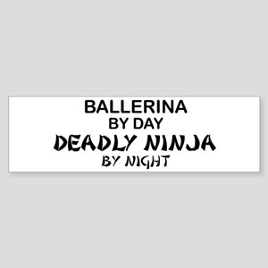 Ballerinia Deadly Ninja Bumper Sticker