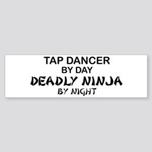 Tap Dancer Deadly Ninja Bumper Sticker