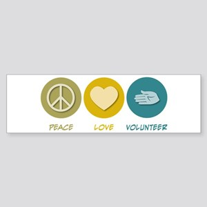 Peace Love Volunteer Bumper Sticker