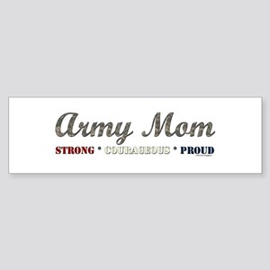 Army Mom:Strong Courageous Pr Bumper Sticker