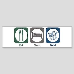 Eat Sleep Weld Bumper Sticker