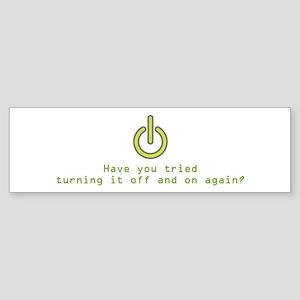 Have You Tried Bumper Sticker