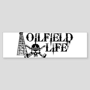 oilfieldlife2 Bumper Sticker