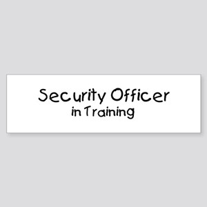 Security Officer in Training Bumper Sticker