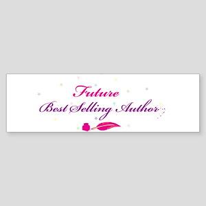 Future Best Selling Author Bumper Sticker