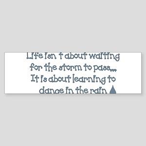life saying. Bumper Sticker
