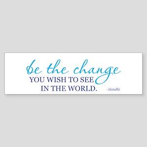 Be the Change Sticker (Bumper)