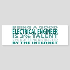 Good Electrical Engineer Bumper Sticker