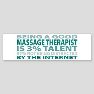 Good Massage Therapist Bumper Sticker