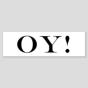 OY! Bumper Sticker