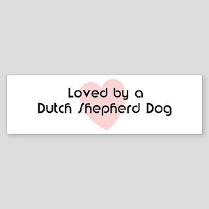 Loved by a Dutch Shepherd Dog Bumper Sticker