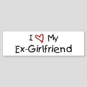 I Love My Ex-Girlfriend Bumper Sticker