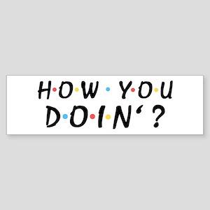 'How You Doin'?' Sticker (Bumper)
