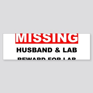 Missing Husband Lab Sticker (Bumper)