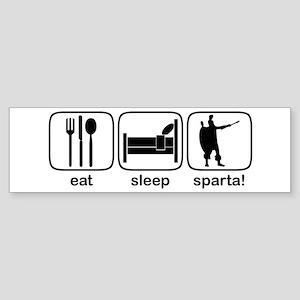 Eat Sleep Sparta! Bumper Sticker