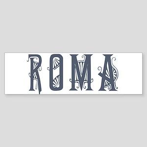 Roma 2 Bumper Sticker