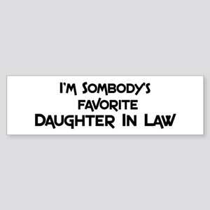 Favorite Daughter In Law Bumper Sticker