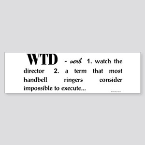 Watch the Director Bumper Sticker