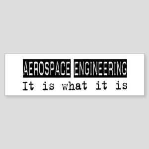 Aerospace Engineering Is Bumper Sticker